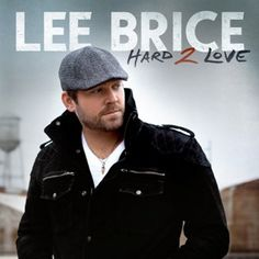 Lee Brice- wearing this album out right now. Love every song on the record.