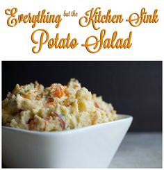 Everything but the Kitchen Sink Potato Salad