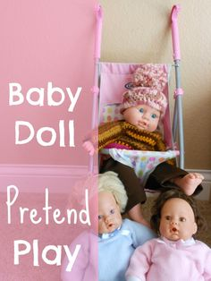 Baby Doll Pretend play