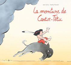 La Monture de Castor-Têtu, de Jean Leroy