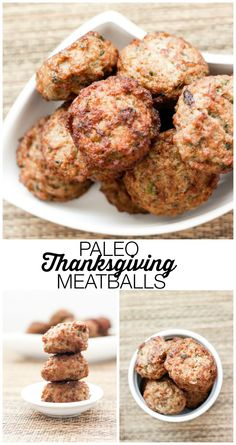 Paleo Thanksgiving Meatballs or switch up starch for anytime meatballs.