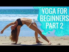 Yoga For Beginners | Sun Salutations for Beginners Part 2 - YouTube