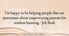 Jeb Bush Quotes About Learning - 40948