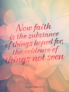 "Hebrews 11:1 - Poster by <a href=""http://mostpato.deviantart.com"" rel=""nofollow"" target=""_blank"">mostpato.devianta...</a> on @DeviantArt"