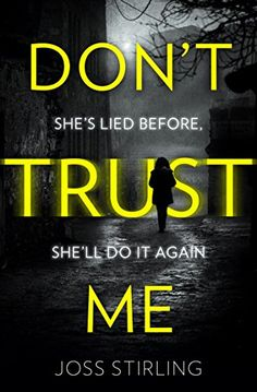 Don't Trust Me: The best psychological thriller debut you... https://www.amazon.co.uk/dp/B07563NQFH/ref=cm_sw_r_pi_dp_U_x_jfFwAb2HEMV8T