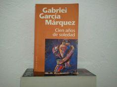 Gabriel Garcia Marquez -Cien Anos de Soledad