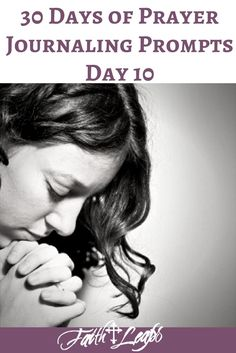 30 Days of Prayer Journaling Prompts: Day 10