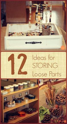 12 Ideas for Storing Loose Parts from Fairy Dust Teaching!