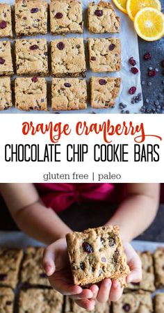 Orange Cranberry Chocolate Chip Cookie Bars. Like a cookie but better. Imaging a zesty orangey cookie bar loaded with chocolate chips and cranberries. Gluten free. Grain free.  Paleo.
