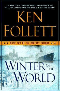 Winter of the World by Ken Follett, October 2012