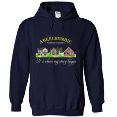 Abercrombie, Special T-shirts for Abercrombie, North Dakota! Its where my story began!