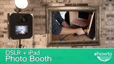 How to Make a DSLR + iPad Photo Booth - YouTube