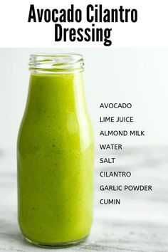 Creamy Avocado Cilantro Dressing - avocado, fresh lime juice, dairy free milk, water, fresh cilantro, garlic powder, salt, cumin