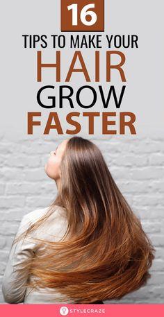 Grow Thicker Hair, Help Hair Grow, Longer Hair Faster, How To Grow Your Hair Faster, Grow Long Hair, How To Make Hair, Make Hair Longer, Long Hair Tips, Hair Growing Tips