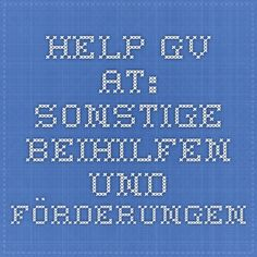 HELP.gv.at: Sonstige Beihilfen und Förderungen