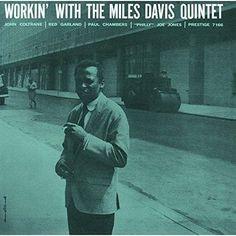 Miles Davis - Workin With The Miles Davis Quintet