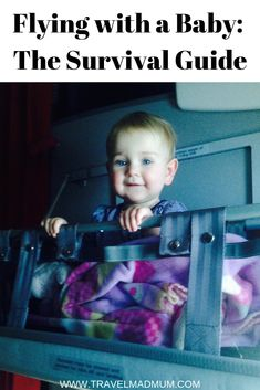Worried about flying with your baby? Here's our survival guide with all our best tips and tricks for a smooth flight. Traveling With Baby, Travel With Kids, Family Travel, Urban Survival, Survival Guide, Wilderness Survival, Survival Gear, Travel Abroad, Travel Tips