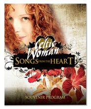 Songs from the Heart Program Book l www.celticwomanshop.com/Default.aspx