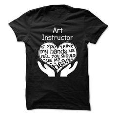 Art Instructor T Shirts, Hoodies. Check price ==► https://www.sunfrog.com/LifeStyle/Art-Instructor-.html?41382 $21.99