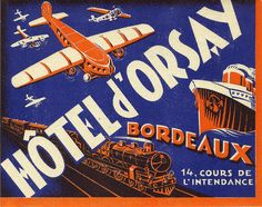 Hotel d'Orsay - Bordeaux Vintage Luggage Tags, Luggage Labels, Vintage Labels, Catalog Printing, Etiquette Vintage, Vacation Scrapbook, Journal Stickers, Scrapbook Stickers, Clip Art
