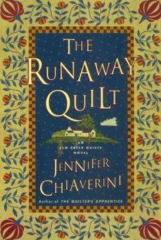 The runaway quilt : an Elm Creek quilts novel by Jennifer Chiaverini
