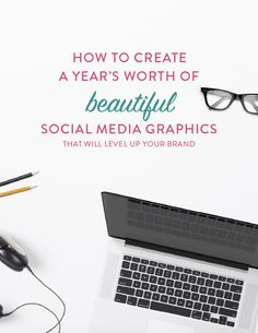 How to Create a Year's Worth of Beautiful Social Media Graphics: Better engagement on social media = on your way to growing a community, and attracting more of your ideal clients.
