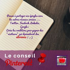 Conseil Pinterest : pensez aussi à partager vos contenus depuis Pinterest vers les autres réseaux sociaux via @sophieturpaud