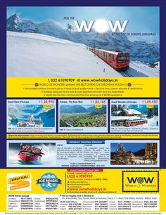 Feel the WOW at the Top of Europe, Jungfrau. European Holidays, Media Campaign, Wow Products, Great Deals, Mumbai, How To Memorize Things, Tours, Good Things, Feelings