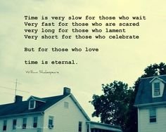 Time is eternal for those who love.