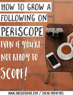 Too scared to scope? Here's how to grow your Periscope following with 4 easy tips WITHOUT Scoping Social Media Tips, Social Media Marketing, Digital Marketing, Marketing Ideas, Online Marketing, Snapchat, Google Plus, Twitter Tips, Blogging For Beginners