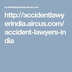 The number of accident cases is increasing every day. This will lead to high accident lawyers rate. Are feel any confusion or difficulty to choose a good accident lawyer? Then just click this link http://www.pathlegal.in/Advocates/Accident/India/