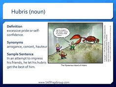 Word of the Day! HUBRIS (noun) Download this vocabulary flashcard to help study for the SAT or ACT from www.SATPrepGroup.com