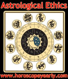 Astrological Ethics -  Astrology is a science which has not lost its relevance after being a part of the society since ages. Many people like to take their important decisions after knowing the position of the stars. Indian astrology offers a variety of services which enables people to get answers to different questions and thus, take the important decisions... Read More: http://www.horoscopeyearly.com/astrological-ethics/