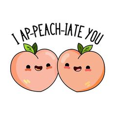 I Ap-peach-ciate You Cute Peach Pun features two peaches appreciating one another Cute Pun gift for family and friends who peaches and puns Peach Puns, Pencil Drawings, Art Drawings, Composition Drawing, Valentine Day Gifts, Valentines, Drawing Course, Food Puns, Cute Doodles