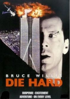Die Hard - The best action movie of all time