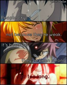 """it\'s because they\'ve been strong for too long.\"" Anime: Fairy Tail"