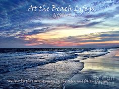 Shelia Kempf - At the Beach Life is different - quote