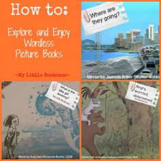 How to use wordless picture books...pulling in the visual for integration