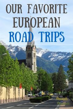 Our Favorite European Road Trips & Car Rental Tips - Peanuts or Pretzels Travel