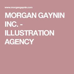 Morgan Gaynin Inc. is a premier illustration agency in New York City, representing select international and award-winning artists. Illustration, Character Illustration