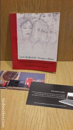 LUIS MARSANS - PINTURA I DIBUIX. GALERÍA ARTUR RAMON - ART CONTEMPORANI. AÑO 2006 / COMO NUEVO.