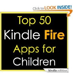 Top 50 Kindle Fire Apps for Children