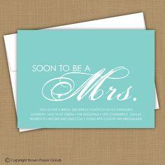Bridal Shower Invitation. Printable (Soon to be a Mrs.) Wedding Shower invitation. $15.00, via Etsy.
