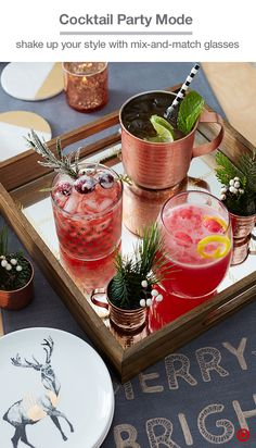 Channel a very merry vibe with holiday cocktails in a mix of glasses. The classic Moscow Mule looks great served up in a hammered copper mug, while the other two help keep things festive with berry flavors: mix Prosecco and sorbet, or do a mocktail with blood orange Italian soda, citrus and an extra-special garnish. (The garnish DIY? Cover a skewer of rosemary and cranberries in a mix of 1 tsp egg white powder with 1 Tbsp vodka. Then shake the skewer in sugar and let dry.)