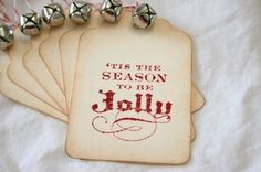 'Tis the season to be jolly (with jingle bells) - great tags for work gifts!