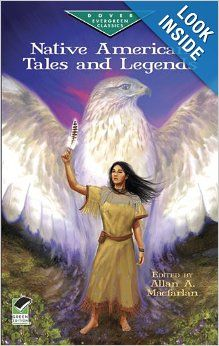 Native American Tales and Legends (Dover Children's Evergreen Classics): Allan A. MacFarlan: 9780486414768: Amazon.com: Books