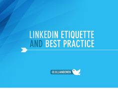 LinkedIn etiquette and best practice