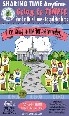 $3.50 Temple – Gospel Standards: Stand in Holy Places – Going to the Temple (Gospel Standards Review),, Sharing Time, Family Home Evening, Post-and-Present, LDS Printables, GospelGrabBag.com
