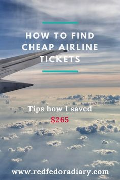 The biggest expense you have on your trip is airline ticket. However, I will show you tips and tricks how to find cheap airline tickets for your next trip