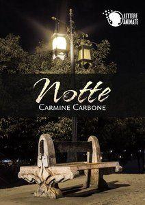 Edicola Virtuale: Carmine Carbone – Notte